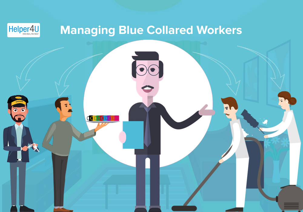manage Blue Collared workers